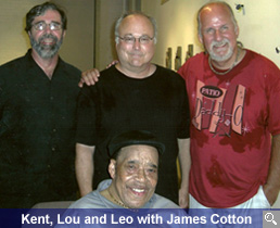 Kent, Lou and Leo with James Cotton